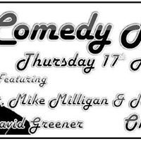 Comedy Night Thursday 17th August