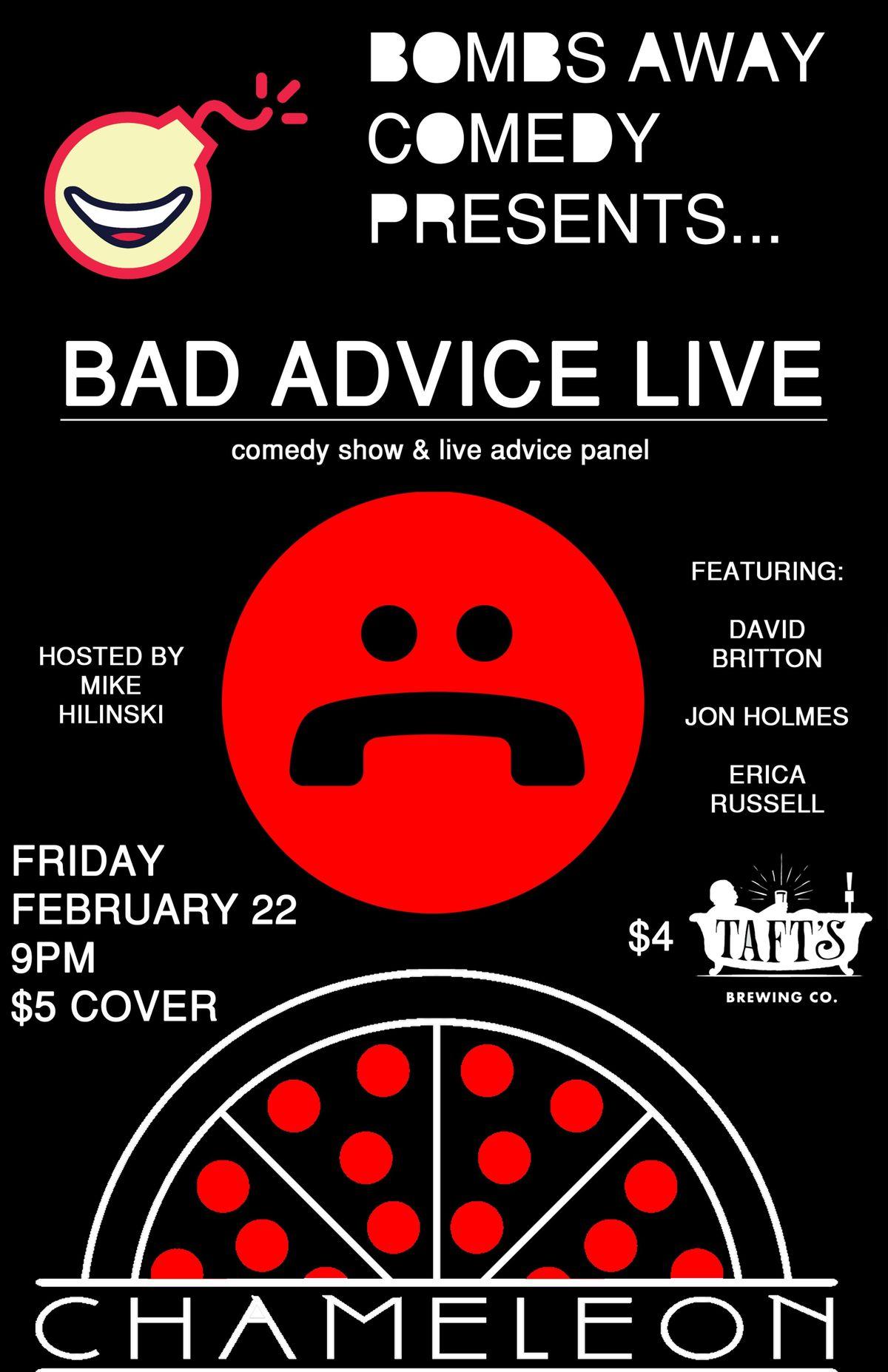 Bad Advice Live