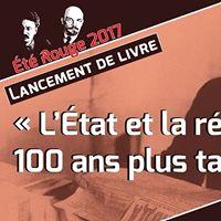 Lancement de livre Ltat et la rvolution 100 ans plus tard