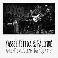 Yasser Tejeda &amp Palotr Live