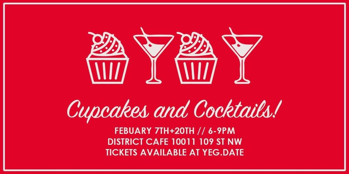 Cupcakes & Cocktails at District Cafe & Bakery