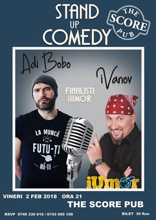 Stand Up Comedy the Score Pub cu Adi Bobo si Ivanov