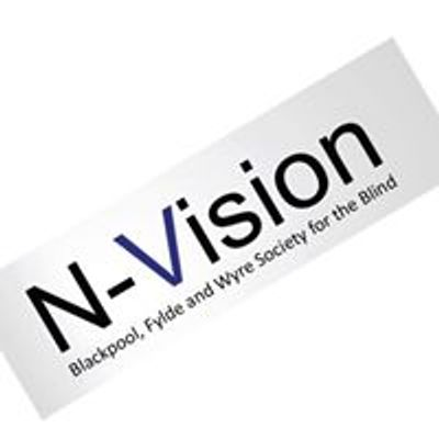 N-Vision,   Blackpool, Fylde and Wyre Society for the Blind