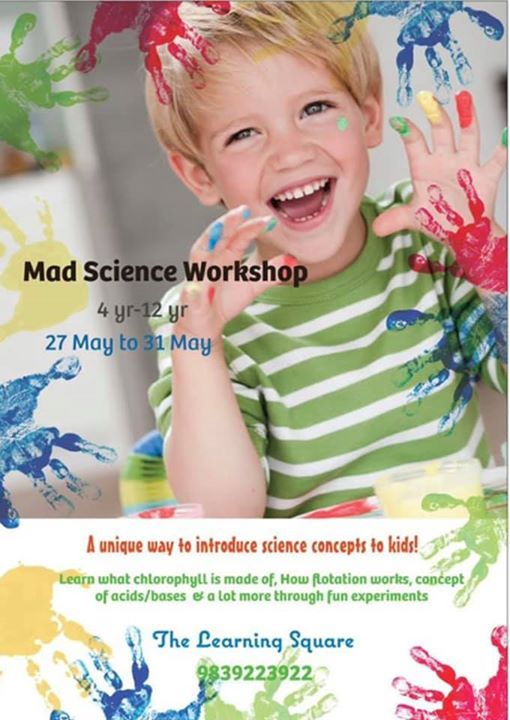 Mad science workshop for 4-12 yrs