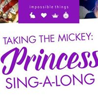 Taking The Mickey A Princess Singalong Brunch