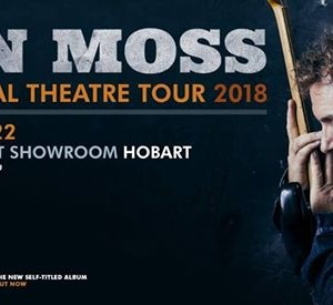 Ian Moss National Theatre Tour 2018  With Band
