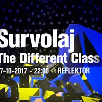 Survolaj w The Different Class at Reflektor
