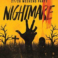 Nightmare weekend party
