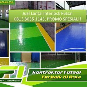 Jual Interlock Futsal Murah Jakarta Utara Call  0813 8035 1143