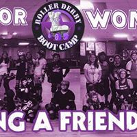 Roller Derby Boot Camp (Bring a Friend Day)