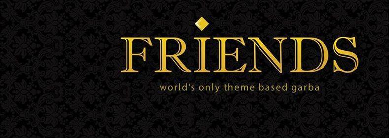 Friends Theme Garba 2018