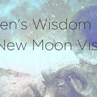 Aries New Moon Vision Womens Wisdom Circle