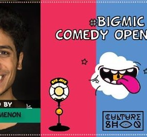 Bigmic Comedy Open Mic hosted by Govind Menon