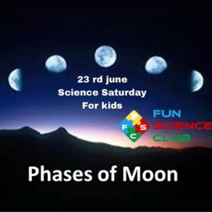 Science Saturday club for kids  Phases of moon