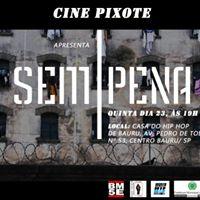 CinePixote Sem Pena