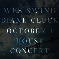 Wes Swing &amp Diane Cluck - House Concert