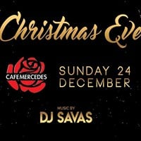 Christmas Eve at Cafe Mercedes  Sunday 24 December