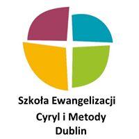 Szkoła Ewangelizacji Cyryl i Metody Dublin