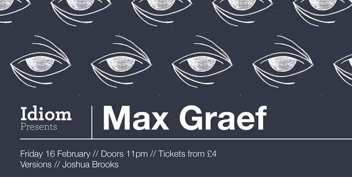 Idiom Presents Max Graef [Extended Set] (Ninja TuneMR)