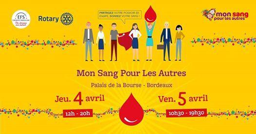 Mon Sang Pour Les Autres Bordeaux 2019