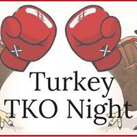 Turkey TKO Night