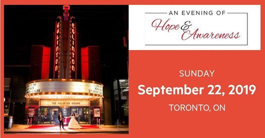An Evening of Hope & Awareness at Eglinton Grand, Toronto