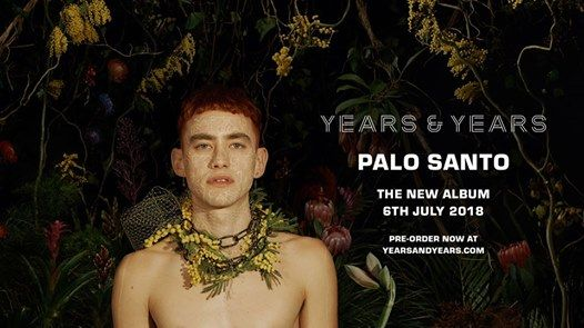 Years & Years  Lotto Arena