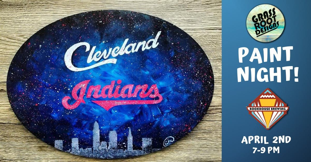Cleveland Indians Oval Paint Night [Bookhouse Brewing]