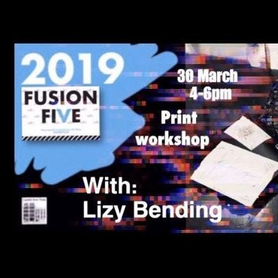Fusion V presents Print Workshop with Lizy Bending