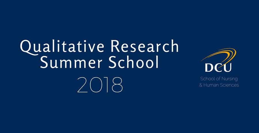 11th Qualitative Research Summer School DCU