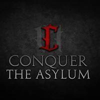 Conquer the Asylum 2017