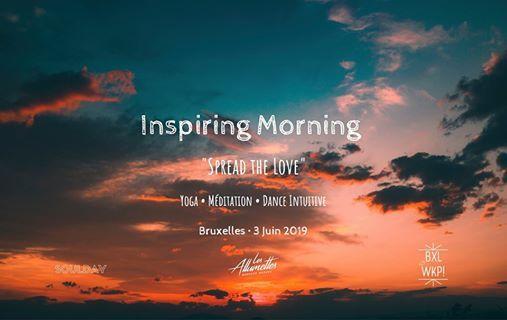 Inspiring Morning  Spread the Love  Bruxelles