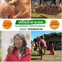 Vivncia na Aldeia - Bioconstruo e Tradies Indigenas