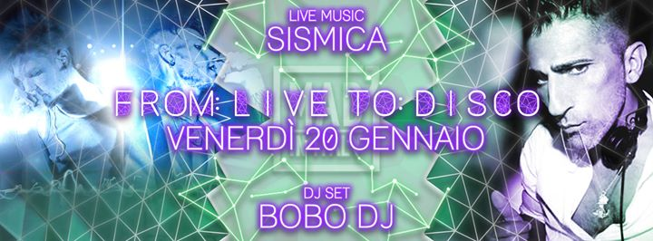 From Live To Disco - Sismica