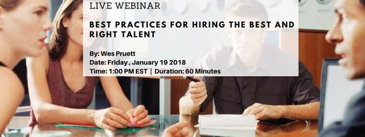Best Practices for Hiring the Best and Right Talent