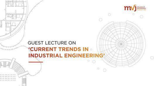 Current trends in Industrial Engineering