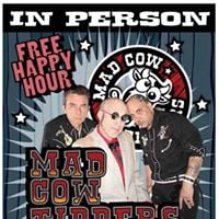 Free Music Happy Hour with the Mad Cow Tippers