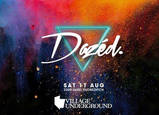 Dazed - Village underground