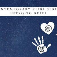 Intro to Reiki - Contemporary Reiki Series