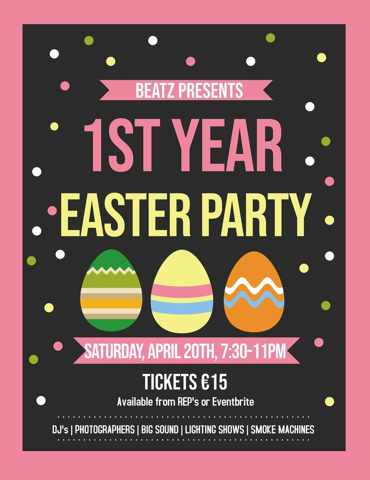 BEATZ 1st Year Easter Party