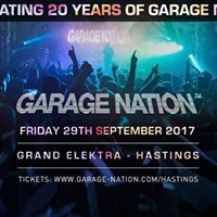 Garage Nation - Fri 29th Sept at Grand Elektra Hastings