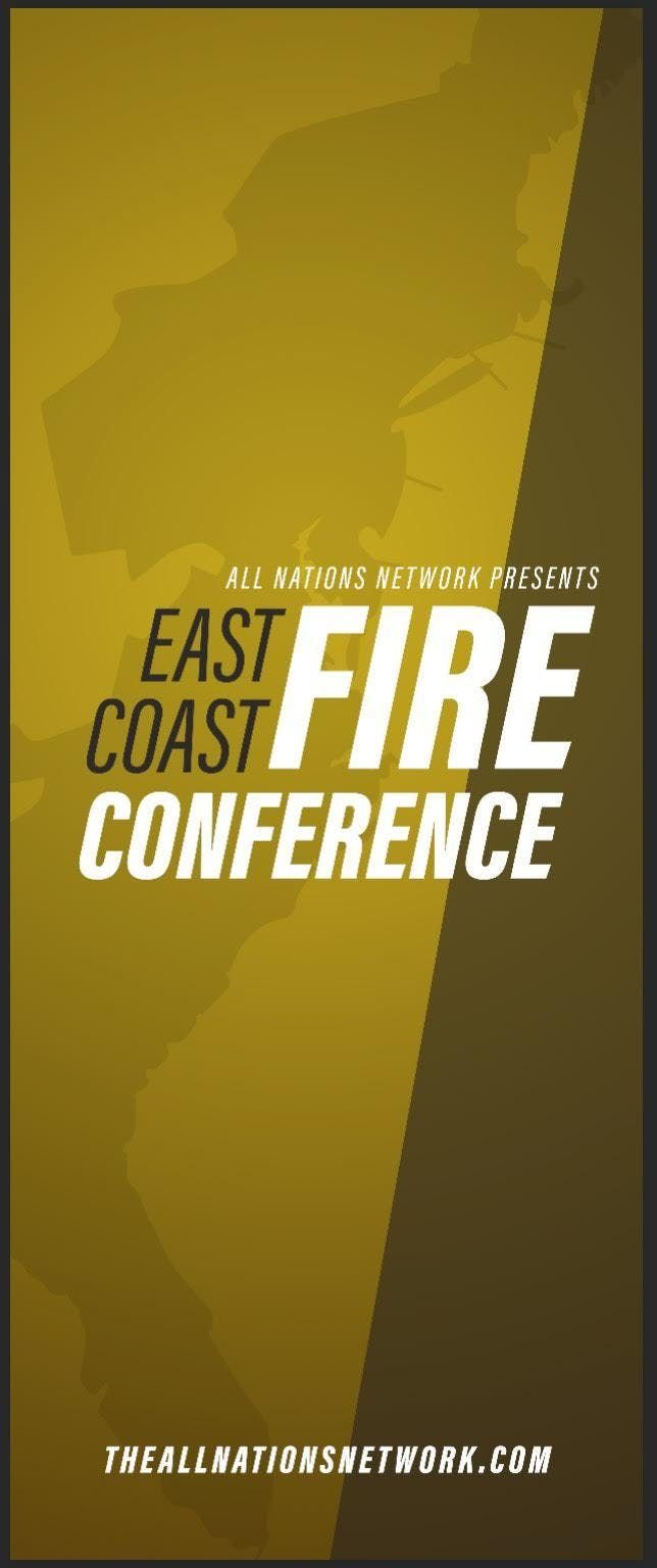 All Nations East Coast Fire Conference-2 Day Event