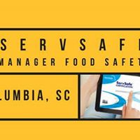 Columbia SC ServSafe Manager Food Safety Class &amp Exam