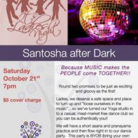 Santosha after Dark