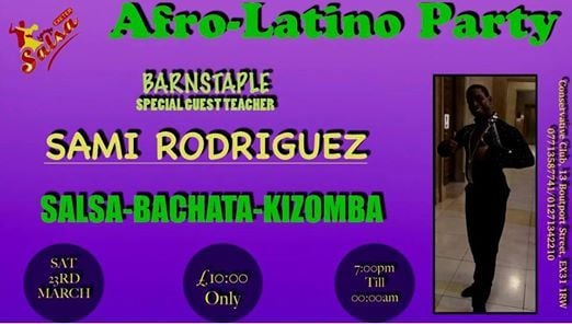 AfroLatino Party and Show Barnstaple With Sami Rodriguez