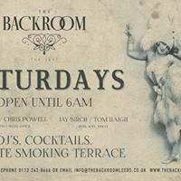 Saturdays at The Backroom Call Lane  Open till 6am