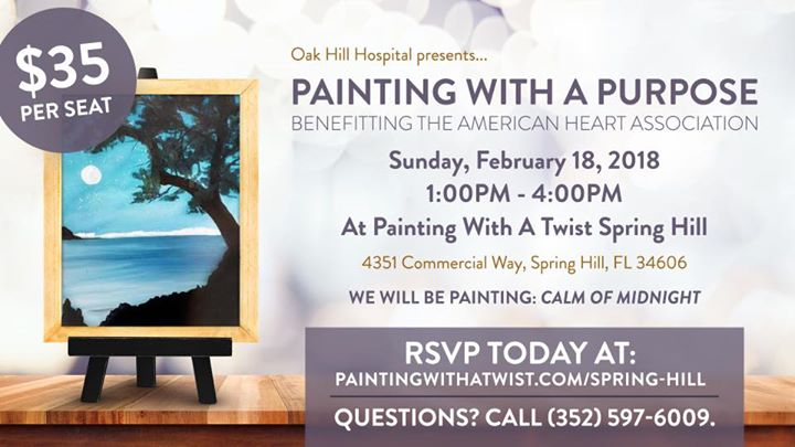 Painting With A Purpose Benefiting The American Heart Association At