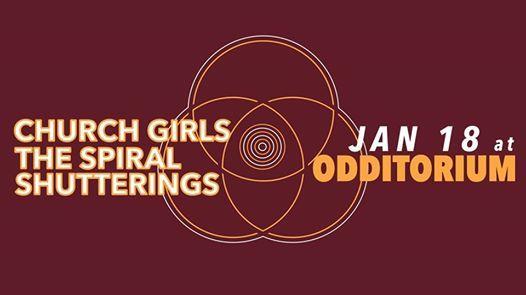 Church Girls  The Spiral  Shutterings  Tan Universe