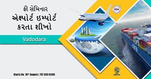 Free Seminar on Export Import at Vadodara