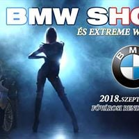 III. BMW SHOW s ExTrEmE Weekend